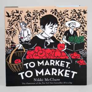"The childrens book ""To Market, To Market"" by Nikki McClure"